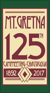 Mt. Gretna Campmeeting & Chautauqua 125th Anniversary Banners Available