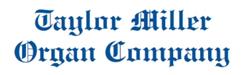 Mount Gretna Area Historical Society Business Membership | Taylor Miller Organ Company